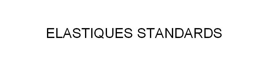 Elastiques Standards