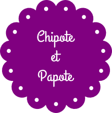 Chipote et Papote